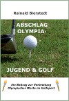 ABSCHLAG OLYMPIA: JUGEND & GOLF